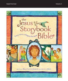 Jesus Storybook Bible e-book, Vol. 3