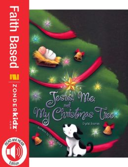 READ and HEAR edition: Jesus, Me, and My Christmas Tree