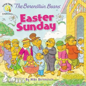 The Berenstain Bears' Easter Sunday