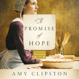 A Promise of Hope (Kauffman Amish Bakery Series #2)