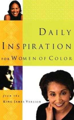 Daily Inspiration for Women of Color: from the King James Version