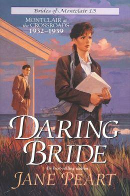 Daring Bride: Montclair at the Crossroads 1932-1939