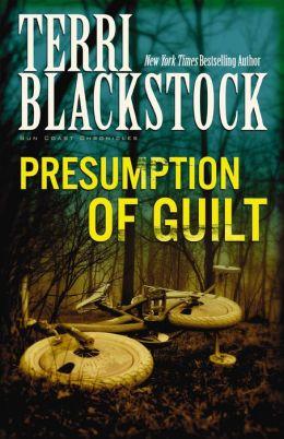 Presumption of Guilt (Sun Coast Chronicles Series #4)