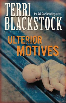 Ulterior Motives (Sun Coast Chronicles Series #3)