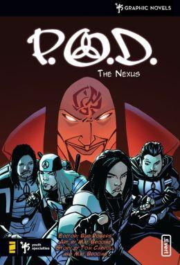 P.O.D.: The Nexus