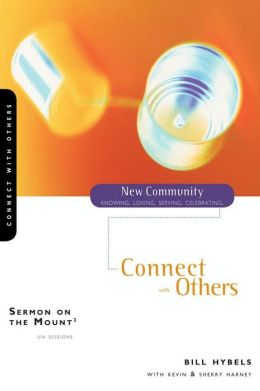 Sermon on the Mount 2: Connect with Others