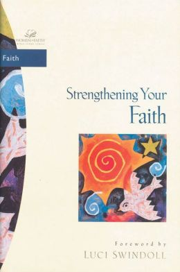 Strengthening Your Faith
