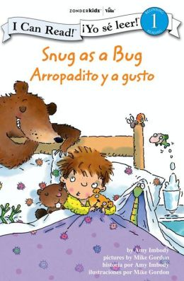 Snug as a Bug / Arropadito y a gusto: Biblical Values