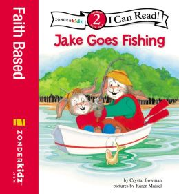 Jake Goes Fishing: Biblical Values