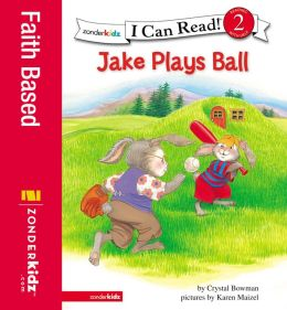 Jake Plays Ball: Biblical Values
