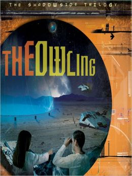 The Owling: The Shadowside Trilogy, Book 2