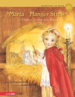 Marta and the Manger Straw: A Christmas Tradition from Poland