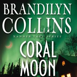 Coral Moon: Kanner Lake Series, Book 2