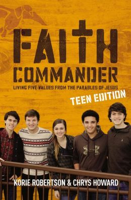 Faith Commander Teen Edition with DVD: Living Five Values from the Parables of Jesus