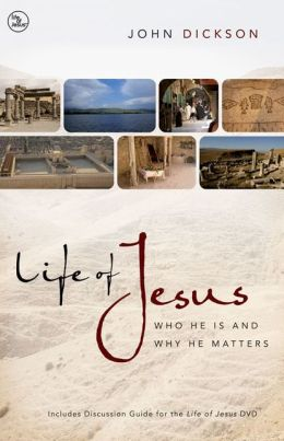 Life of Jesus Participant's Guide with DVD: Who He Is and Why He Matters