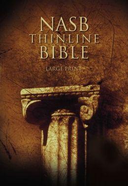 NASB Thinline Bible, Large Print: New American Standard Bible