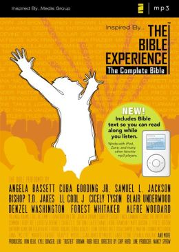 Inspired By . . . The Bible Experience: The Complete Bible: Now Including the Complete TNIV Bible Text to Read Along