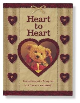 Heart to Heart: Inspirational Thought on Love & Friendship (Bear Hugs Series)