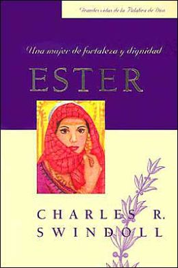 Esther: Una Mujer de Fortaleza y Dignidad (Esther: A Woman of Strength and Dignity)
