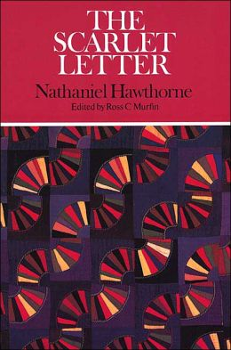 The Scarlet Letter (Case Studies in Contemporary Criticism Series)