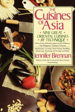 Cuisines of Asia: Nine Great Oriental Cuisines by Technique