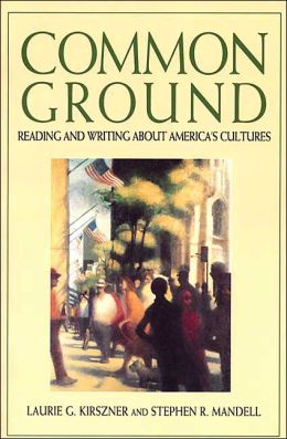 Common Ground: Reading and Writing about America's Cultures