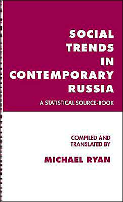 Social Trends In Contemporary Russia