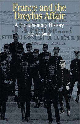France and the Dreyfus Affair: A Brief Documentary History