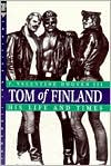 Tom of Finland: His Life and Times (Stonewall Inn Editions Series)