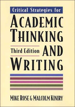 Critical Strategies for Academic Thinking and Writing: A Text with Readings