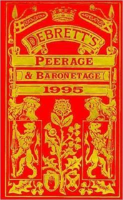 Debrett's Peerage and Baronetage, 1995