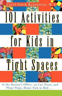 One-Hundred One Activities for Kids in Tight Spaces