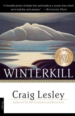 Winterkill: A Novel