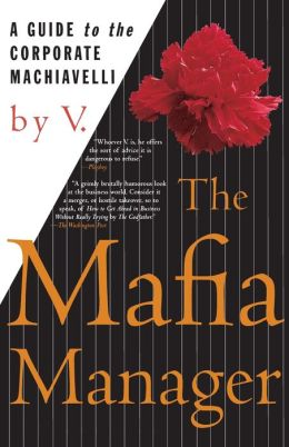 Mafia Manager: A Guide to the Corporate Machiavelli