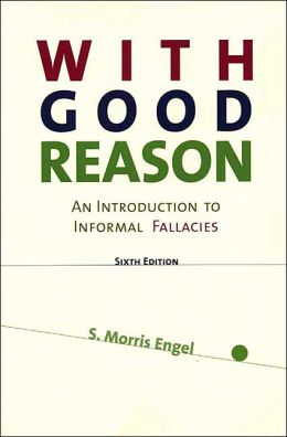 With Good Reason: An Introduction to Informal Fallacies