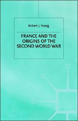 France And The Origins Of The Second World War
