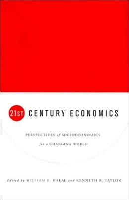 21st Century Economics: Perspectives of Socioeconomics for a Changing World