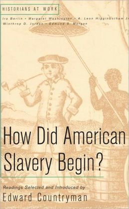 How Did American Slavery Begin?