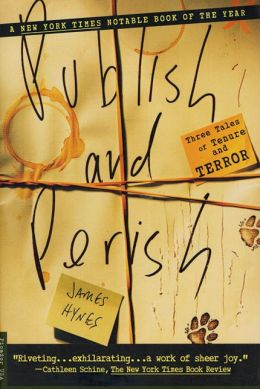 Publish and Perish: Three Tales of Tenure and Terror