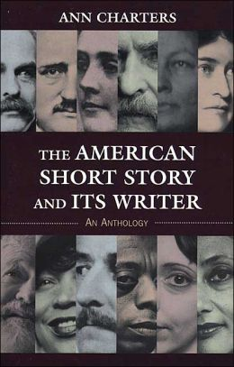 American Short Story and Its Writer: An Anthology