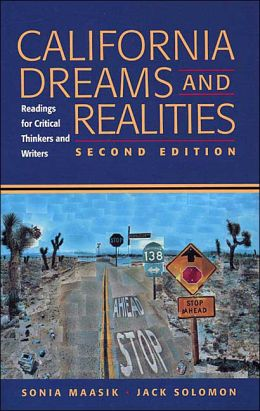 California Dreams and Realities : Readings for Critical Thinkers and Writers