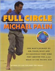 Full Circle: One Man's Journey by Air, Train, Boat, and Occasionally Very Sore Feet around the 50,000 Miles of The Pacific Rim