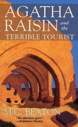 Agatha Raisin and the Terrible Tourist (Agatha Raisin Series #6)