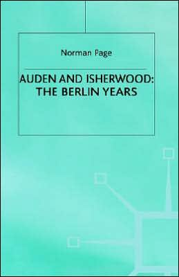 Auden And Isherwood - Berlin Years