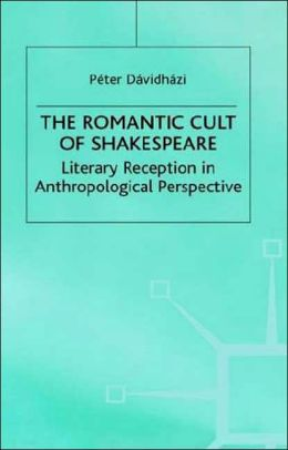 Romantic Cult Of Shakespeare