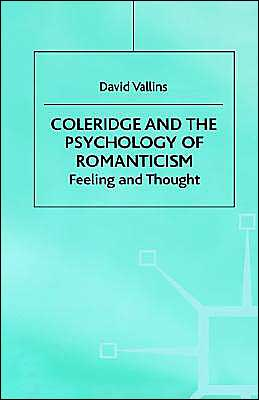 Coleridge And The Psychology Of Romanticism