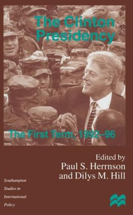 Clinton Presidency: The First Term, 1992-96