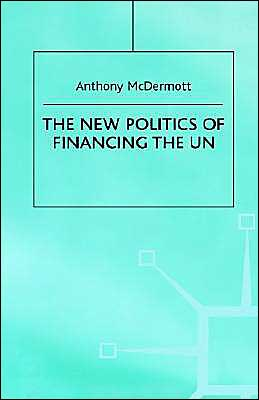 The New Politics Of Financing The Un