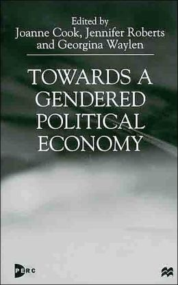 Towards a Gendered Political Economy