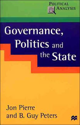 Governance, Politics and the State (Political Analysis Series)
